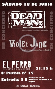 Violet June + Deadman @ El Perro club, 18 June 2011